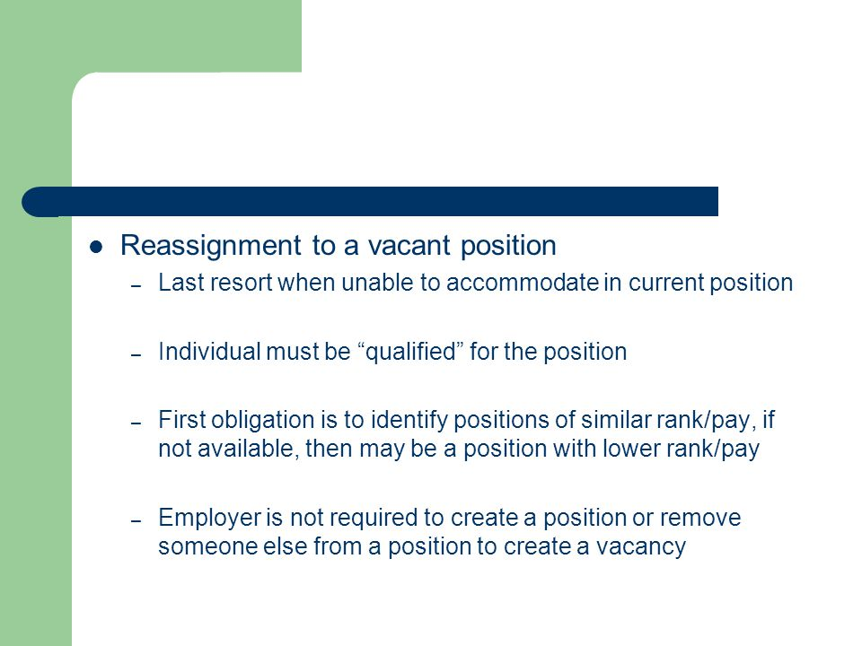 Reassignment to a vacant position