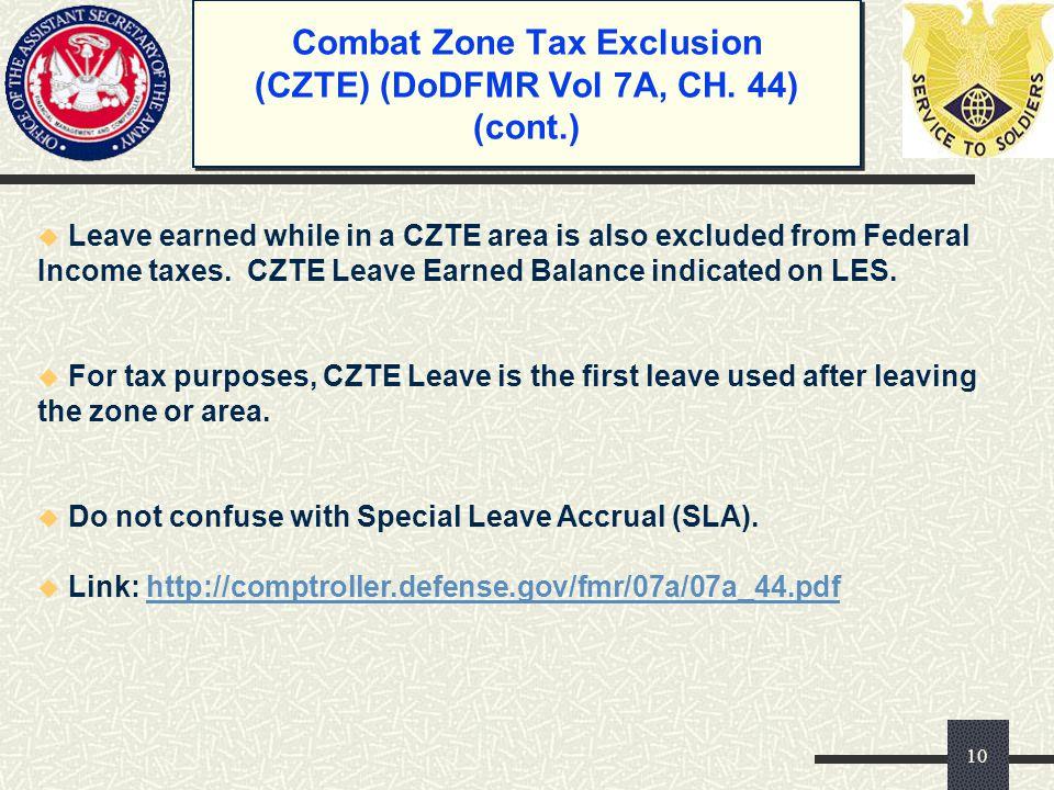 Combat Zone Tax Exclusion (CZTE) (DoDFMR Vol 7A, CH. 44) (cont.)
