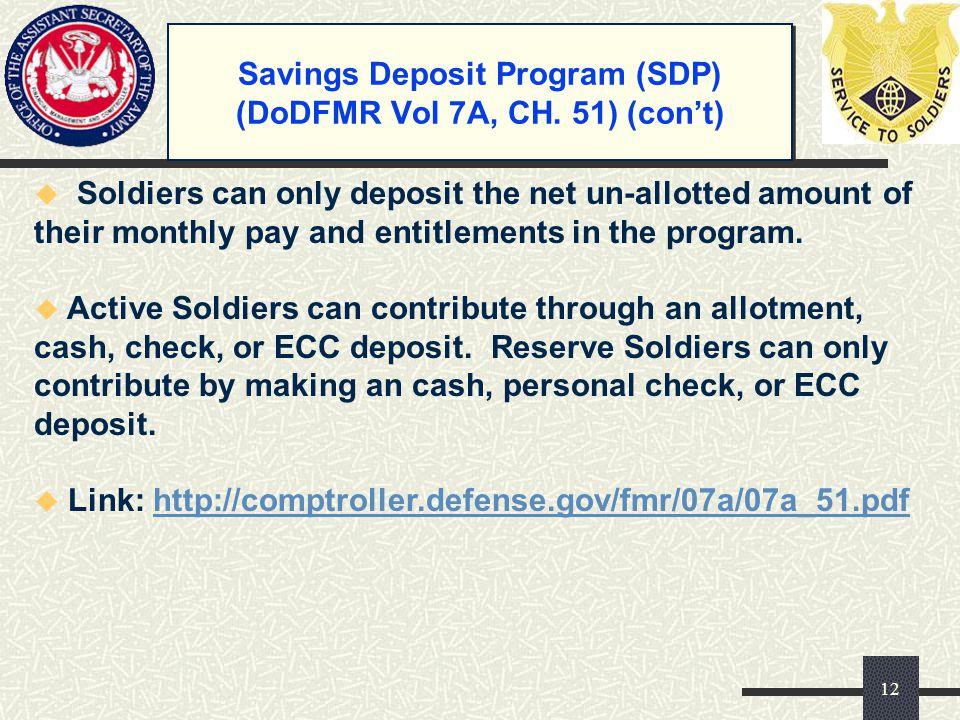 Savings Deposit Program (SDP) (DoDFMR Vol 7A, CH. 51) (con't)