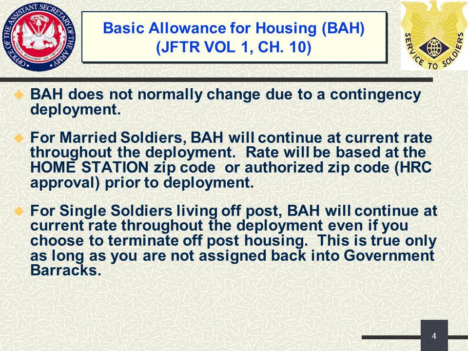 Basic Allowance for Housing (BAH) (JFTR VOL 1, CH. 10)