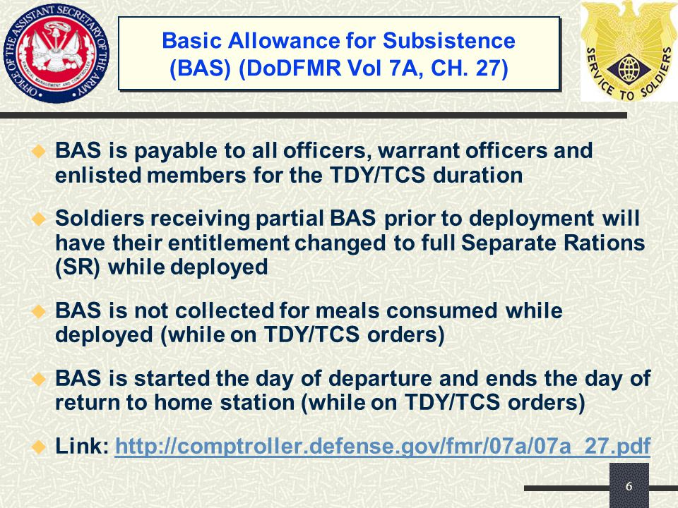 Basic Allowance for Subsistence (BAS) (DoDFMR Vol 7A, CH. 27)