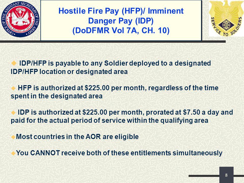 Hostile Fire Pay (HFP)/ Imminent Danger Pay (IDP) (DoDFMR Vol 7A, CH