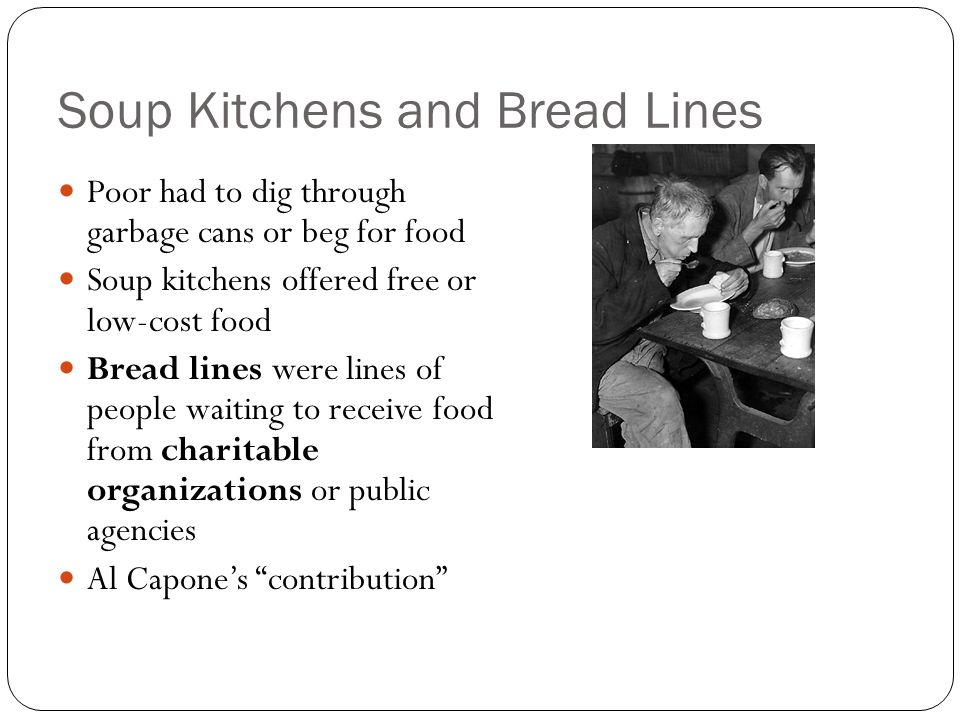 Soup Kitchens and Bread Lines