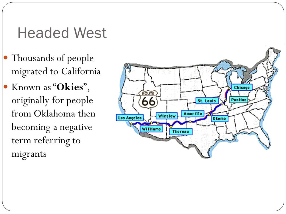 Headed West Thousands of people migrated to California
