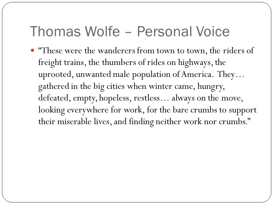 Thomas Wolfe – Personal Voice