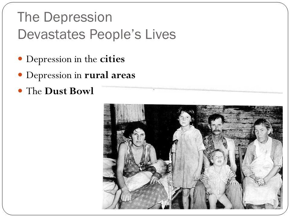 The Depression Devastates People's Lives