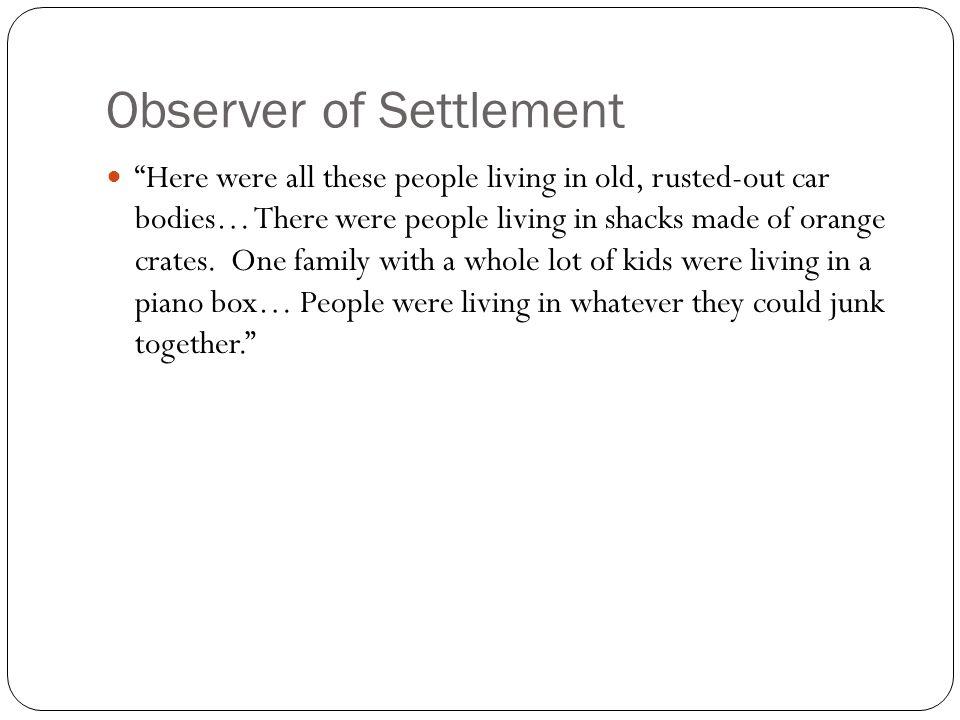 Observer of Settlement