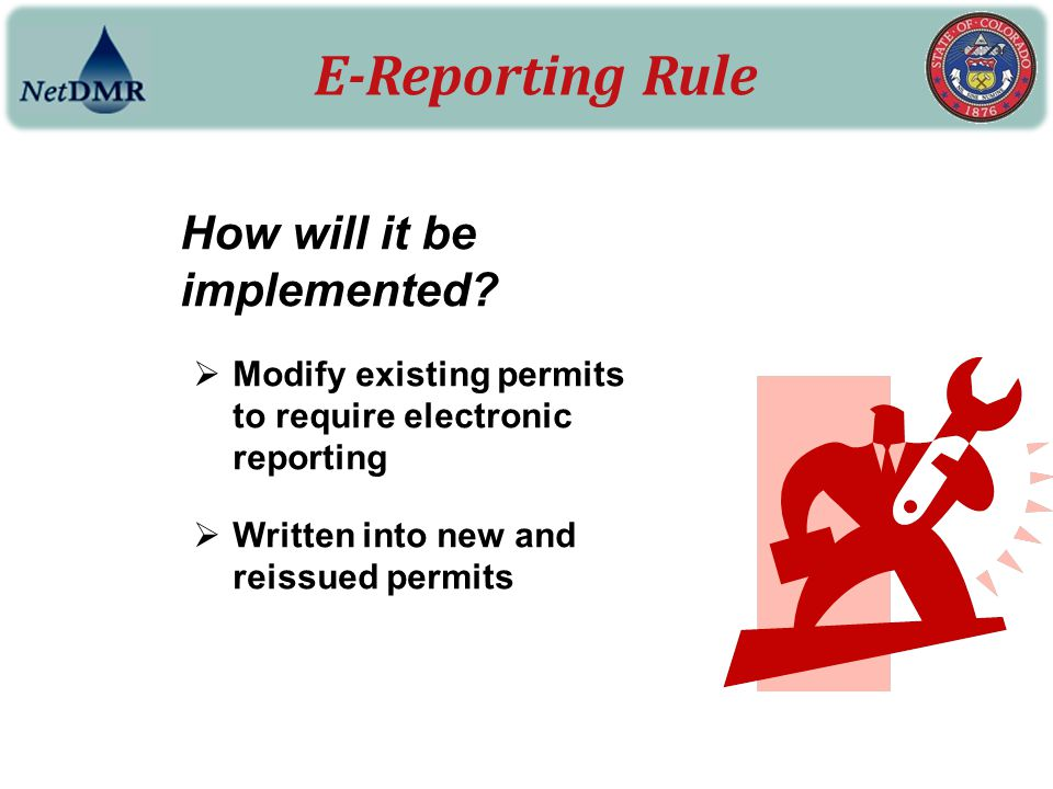 E-Reporting Rule How will it be implemented
