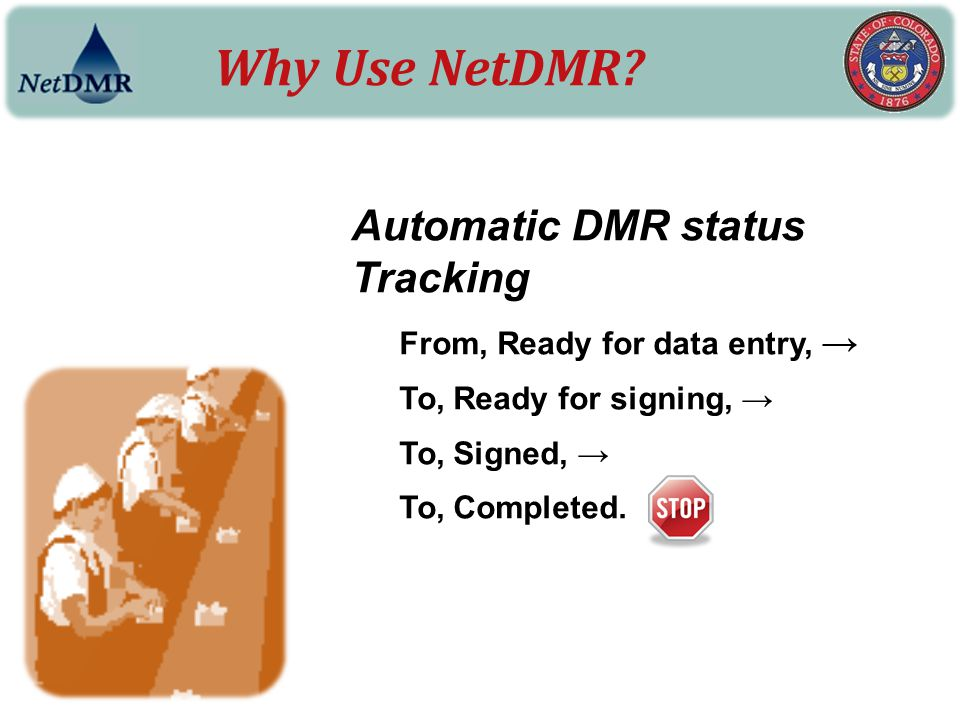 Why Use NetDMR Automatic DMR status Tracking