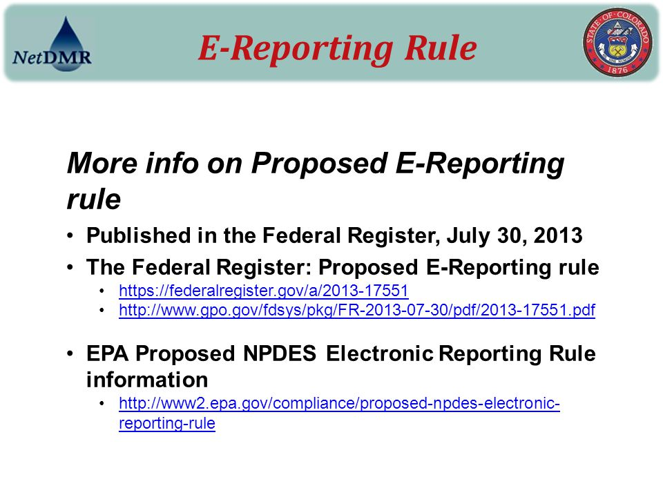 E-Reporting Rule More info on Proposed E-Reporting rule