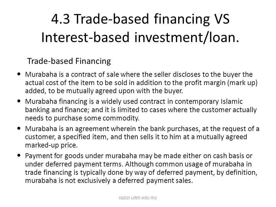 4.3 Trade-based financing VS Interest-based investment/loan.