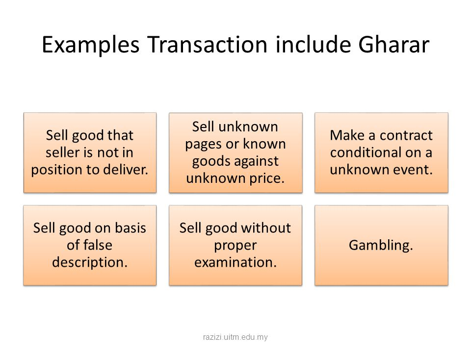Examples Transaction include Gharar