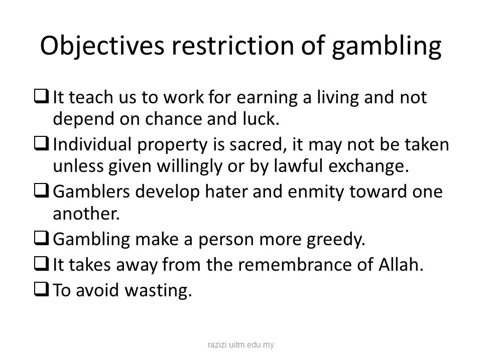 Objectives restriction of gambling