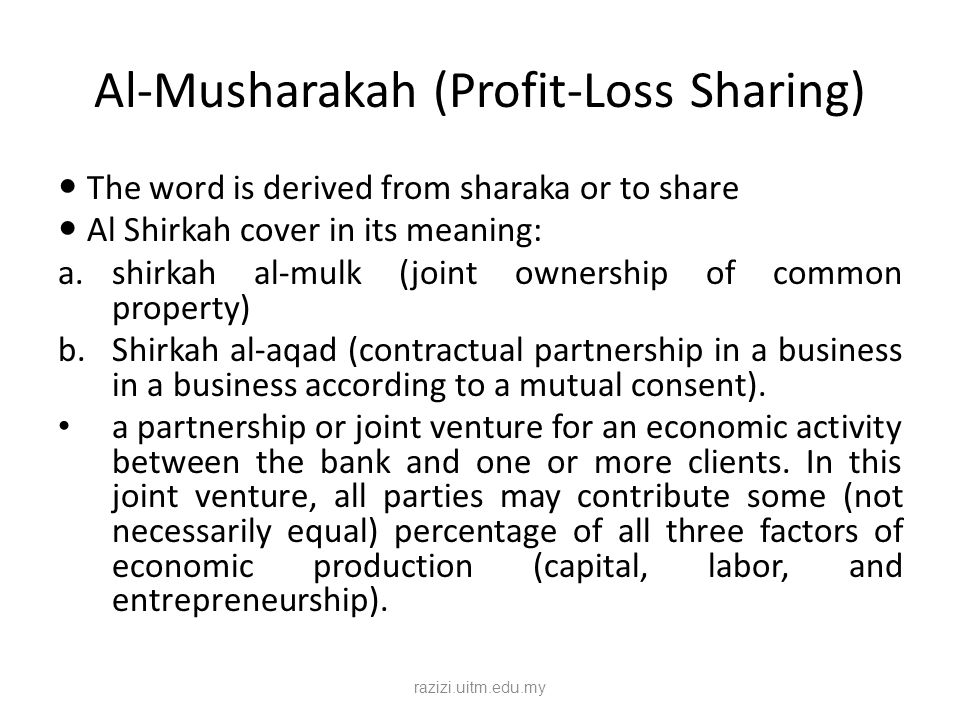Al-Musharakah (Profit-Loss Sharing)