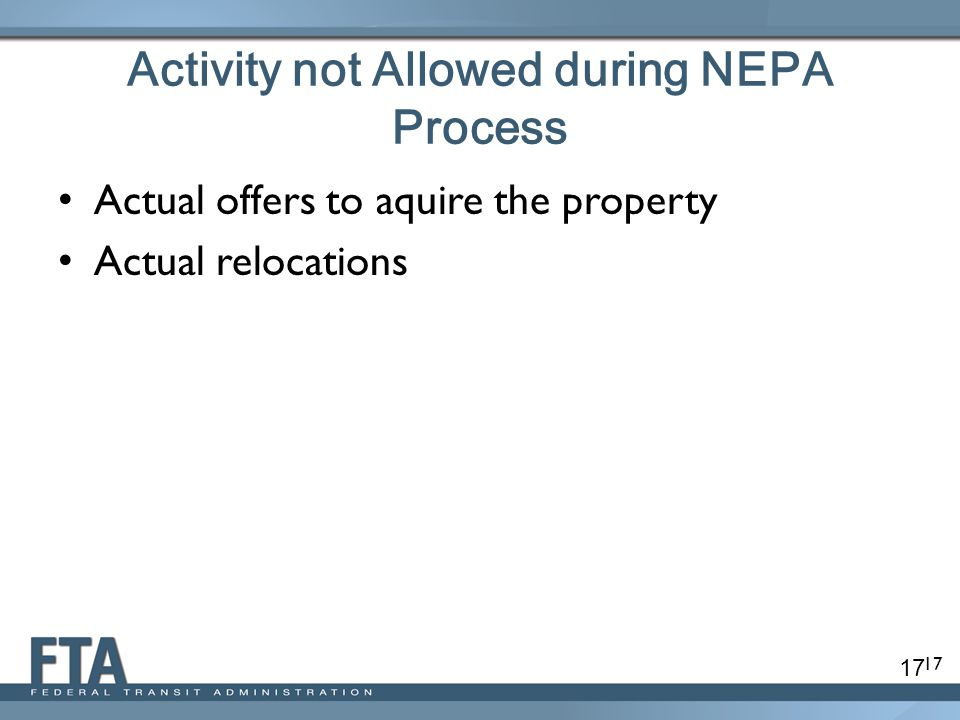 Activity not Allowed during NEPA Process