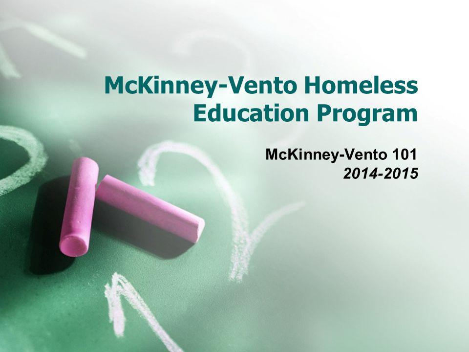McKinney-Vento Homeless Education Program