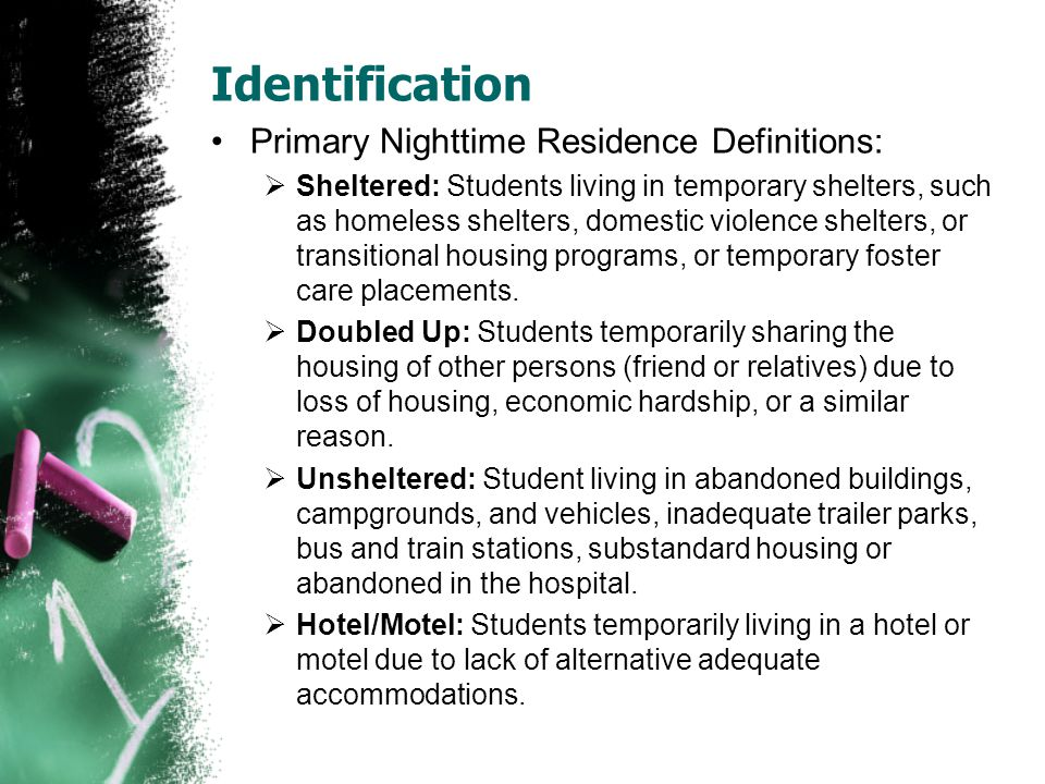 Identification Primary Nighttime Residence Definitions: