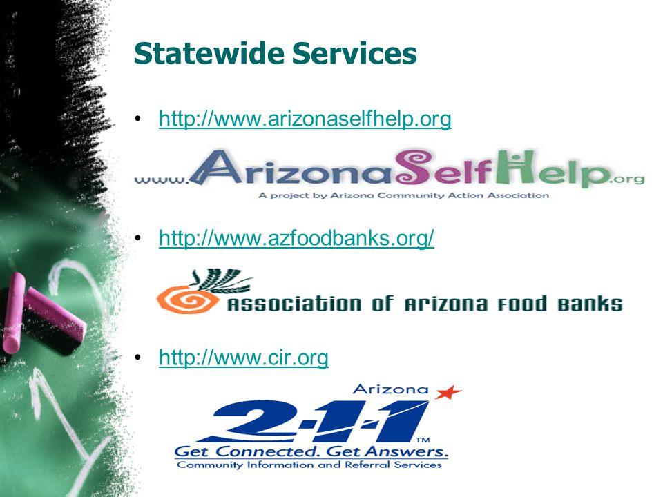 Statewide Services http://www.arizonaselfhelp.org