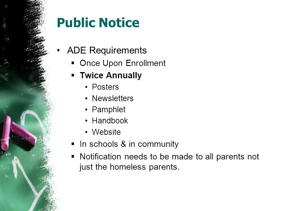 Public Notice ADE Requirements Once Upon Enrollment Twice Annually