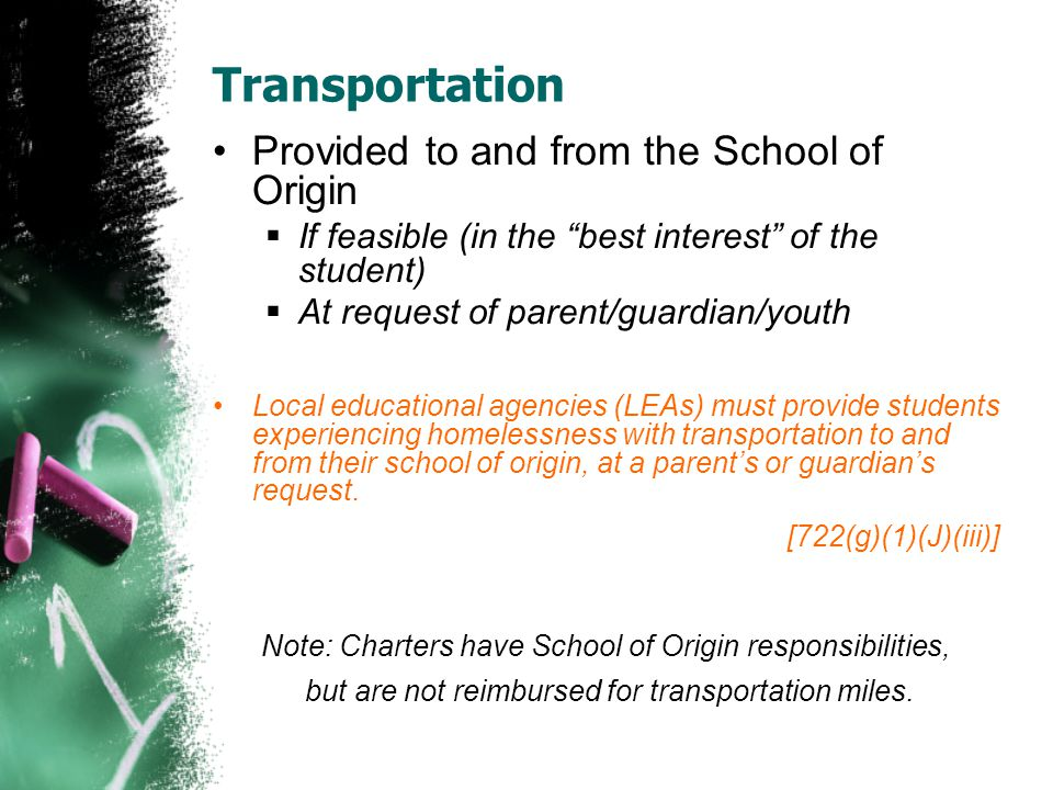 Transportation Provided to and from the School of Origin