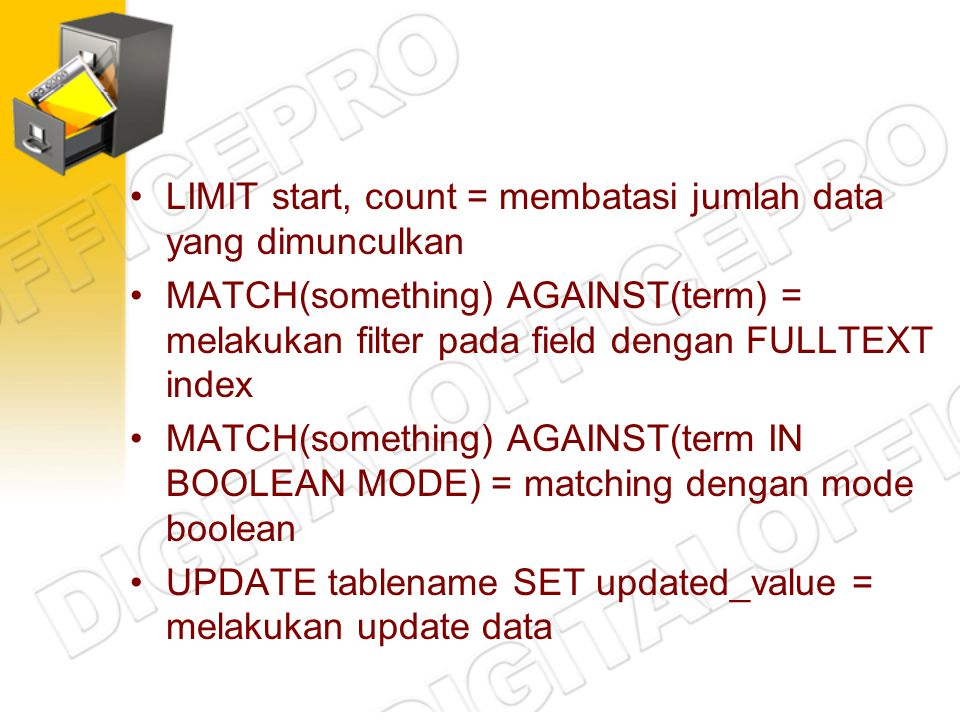LIMIT start, count = membatasi jumlah data yang dimunculkan