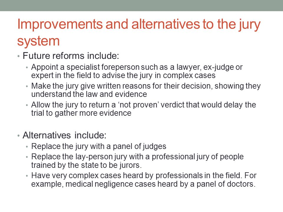 Improvements and alternatives to the jury system