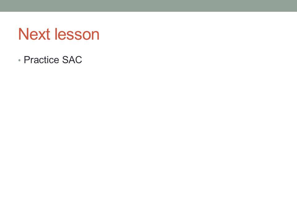Next lesson Practice SAC