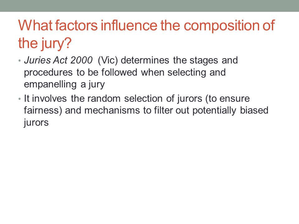 What factors influence the composition of the jury