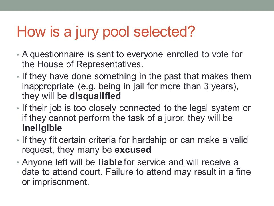 How is a jury pool selected