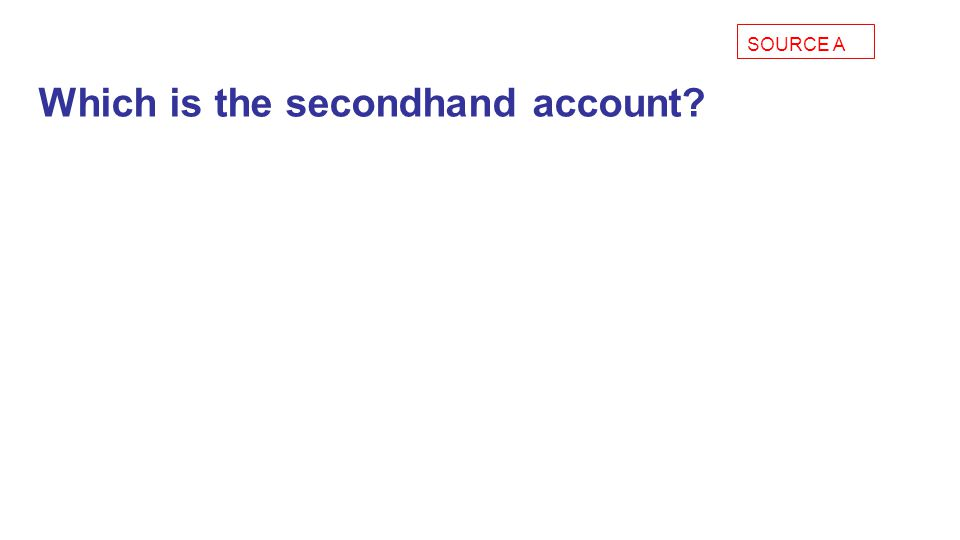 Which is the secondhand account
