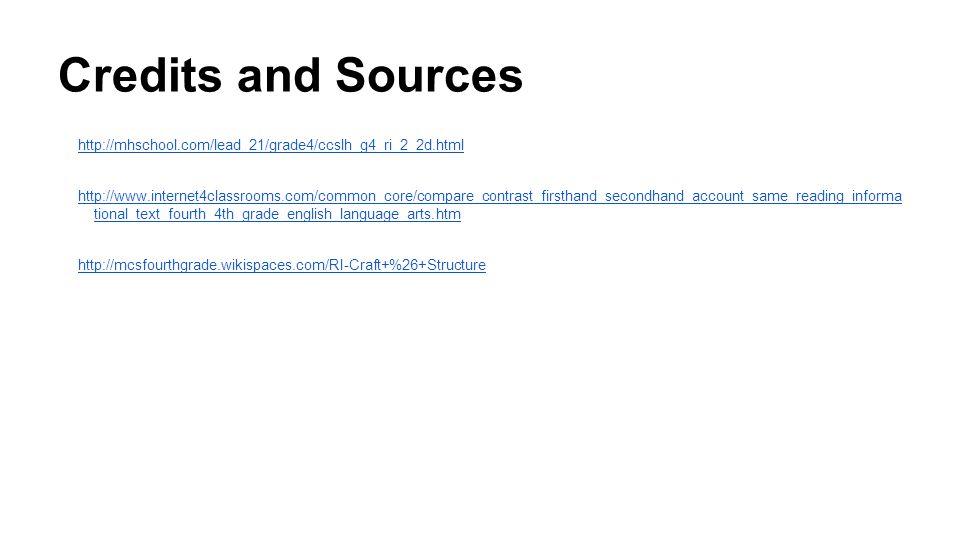 Credits and Sources http://mhschool.com/lead_21/grade4/ccslh_g4_ri_2_2d.html.