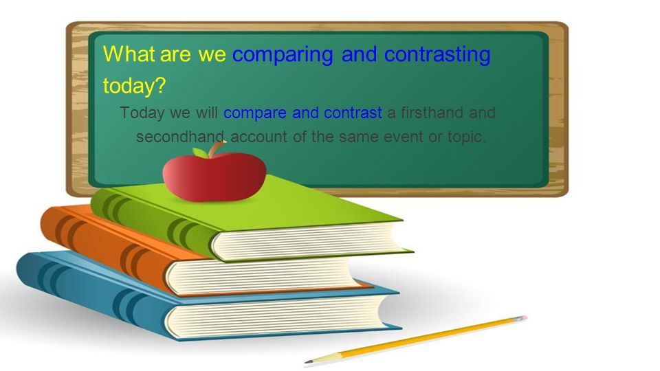 What are we comparing and contrasting today