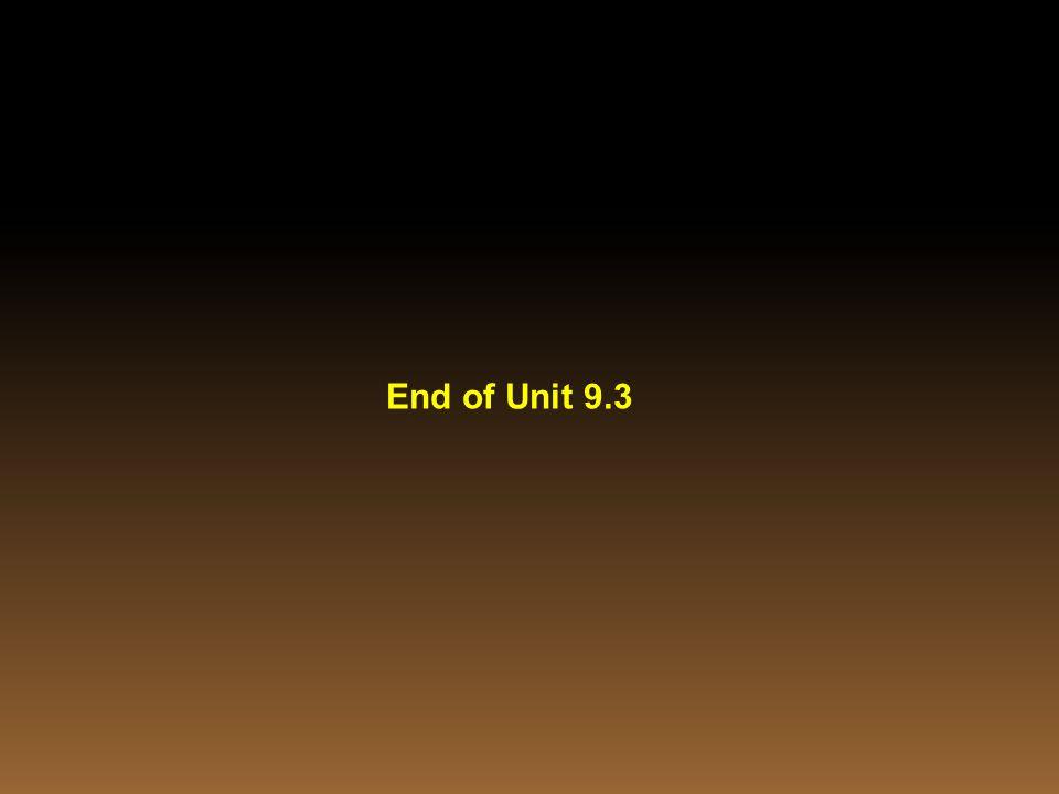 End of Unit 9.3