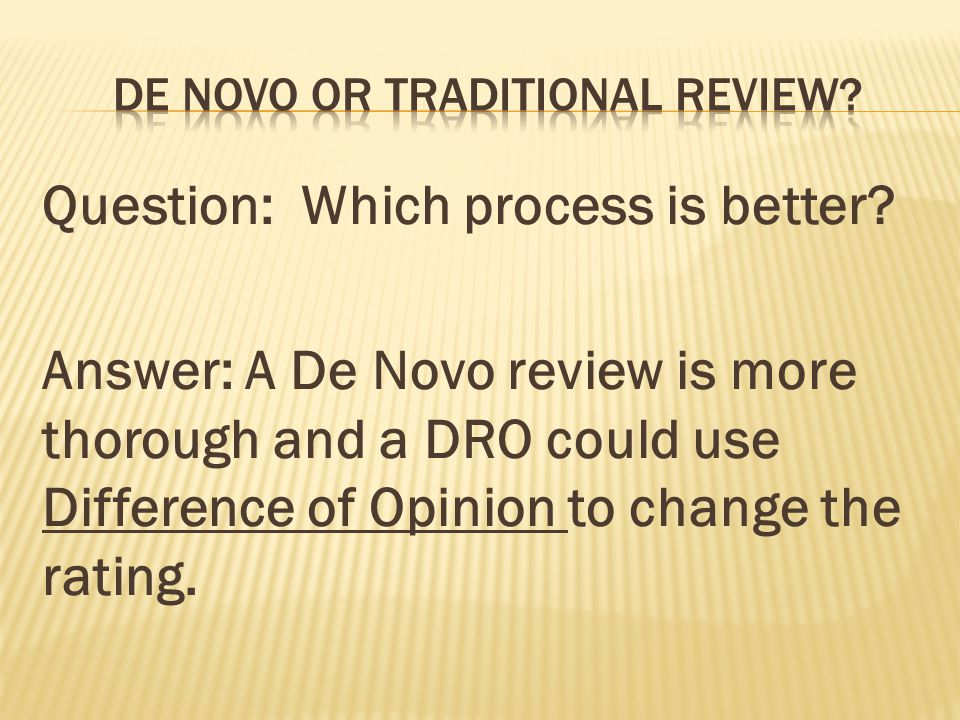 De Novo or Traditional Review