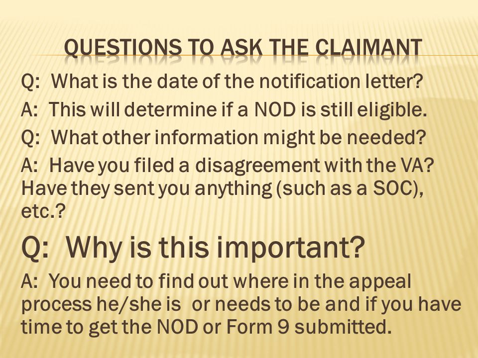 Questions to ask the CLAIMANT