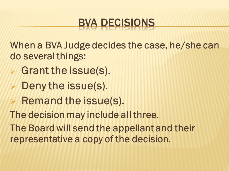 Bva decisions Deny the issue(s). Remand the issue(s).