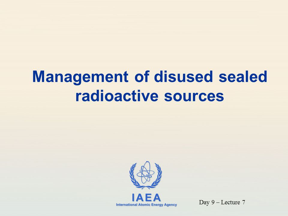 Management of disused sealed radioactive sources