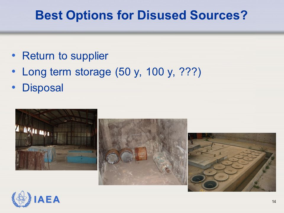 Best Options for Disused Sources