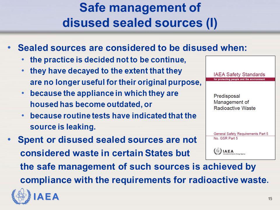 Safe management of disused sealed sources (I)