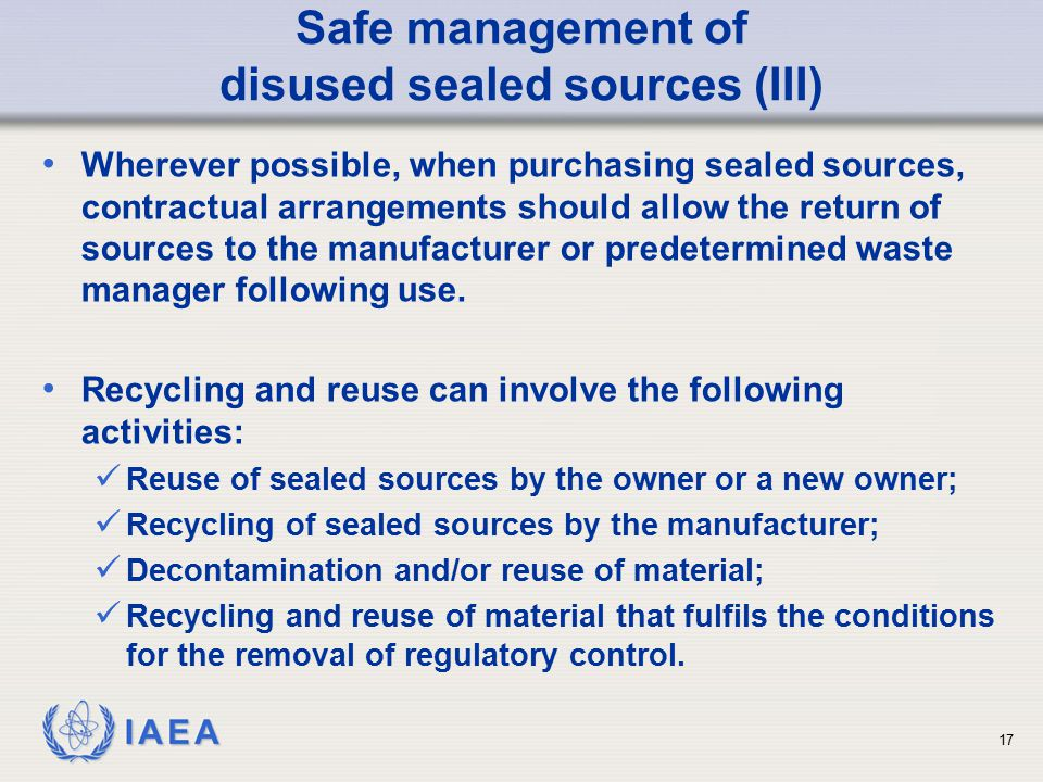 Safe management of disused sealed sources (III)