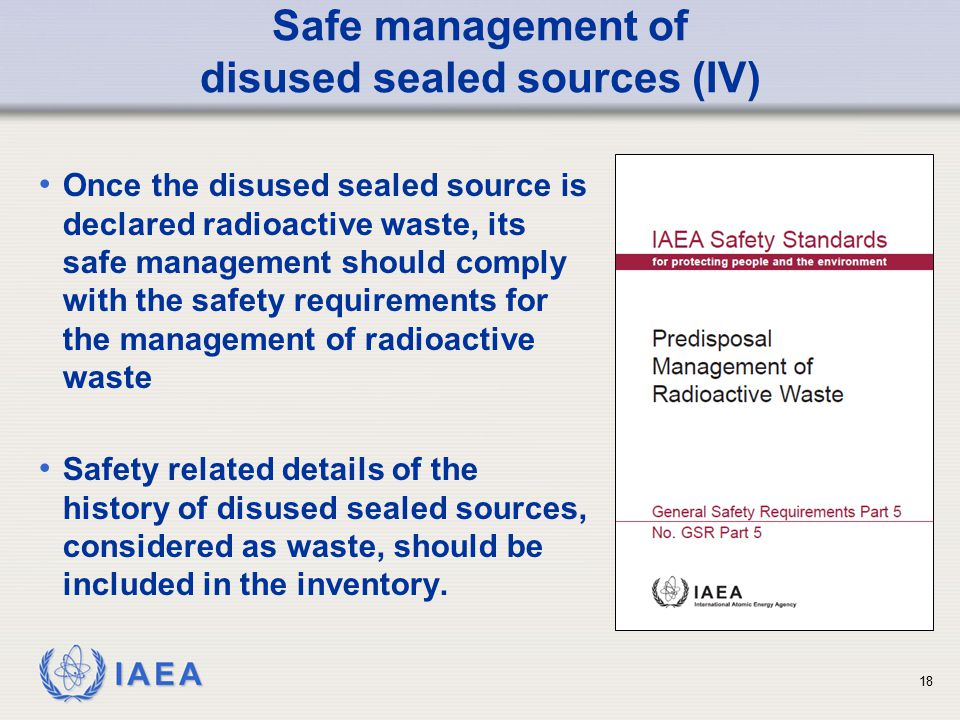 Safe management of disused sealed sources (IV)