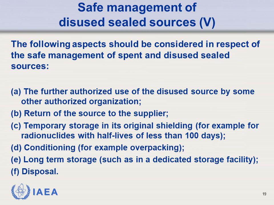 Safe management of disused sealed sources (V)