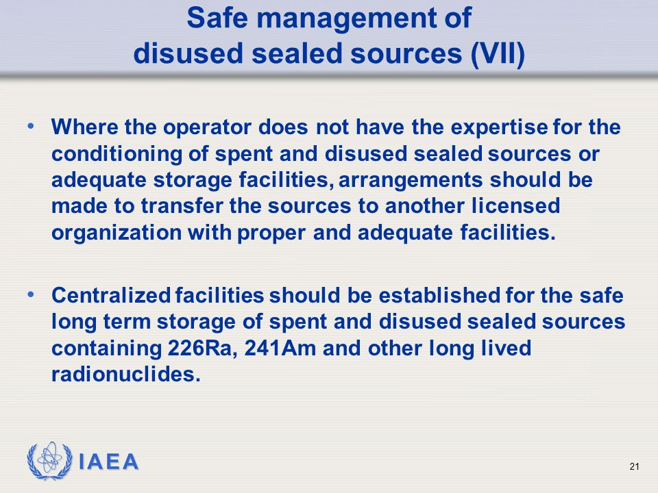 Safe management of disused sealed sources (VII)