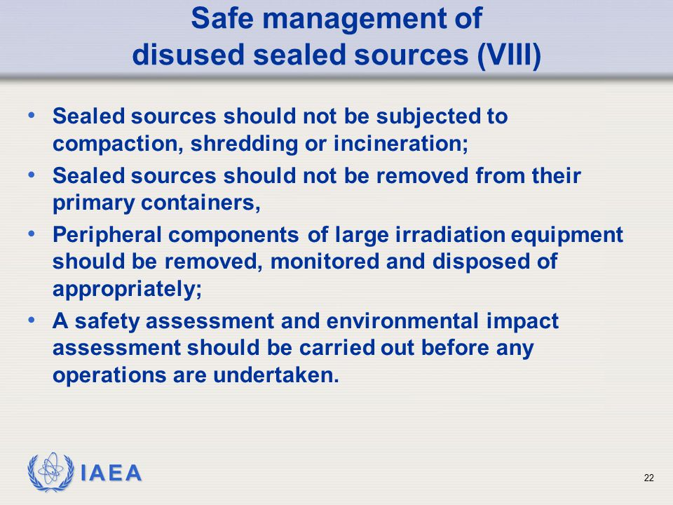 Safe management of disused sealed sources (VIII)