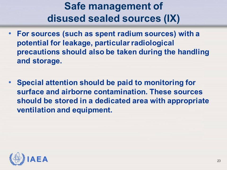 Safe management of disused sealed sources (IX)