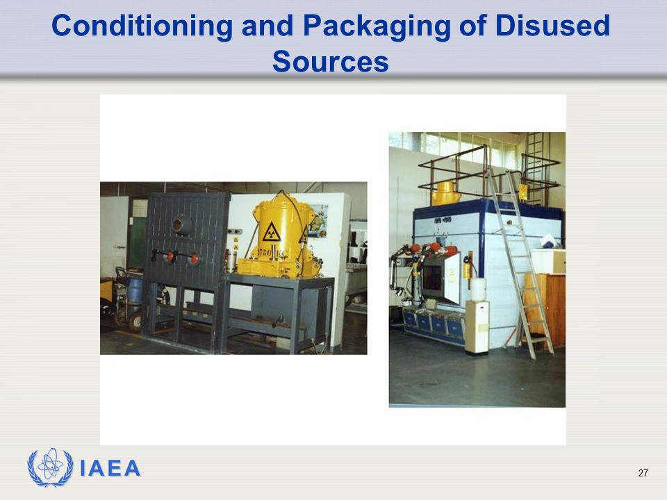 Conditioning and Packaging of Disused Sources