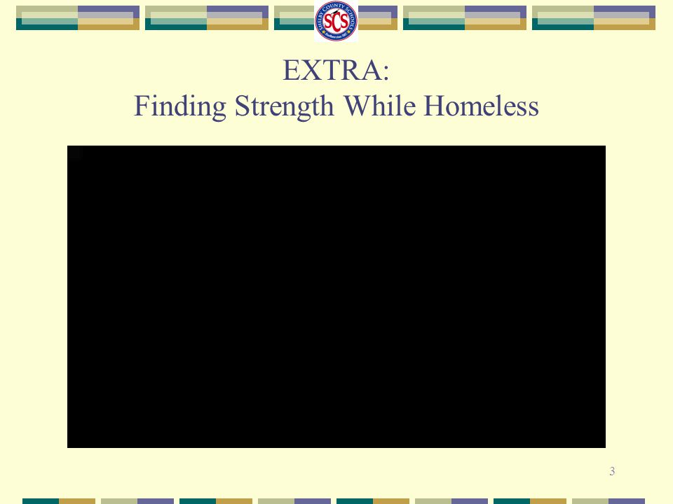 EXTRA: Finding Strength While Homeless