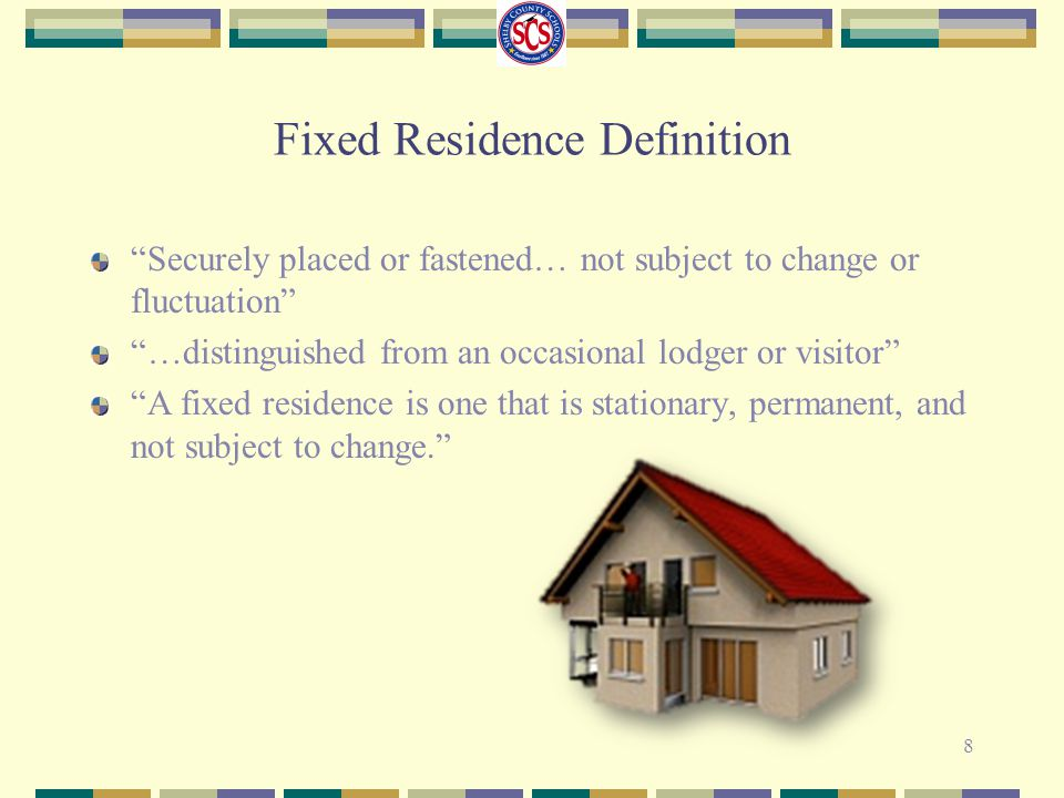 Fixed Residence Definition