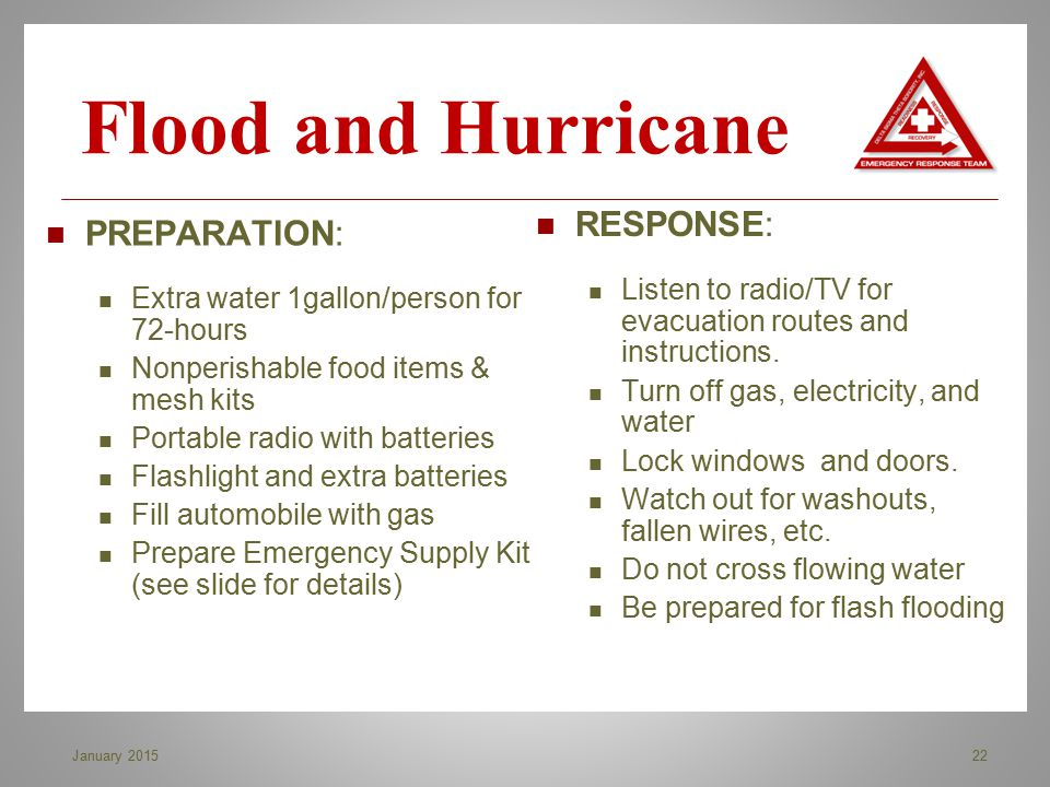 Flood and Hurricane RESPONSE: PREPARATION: