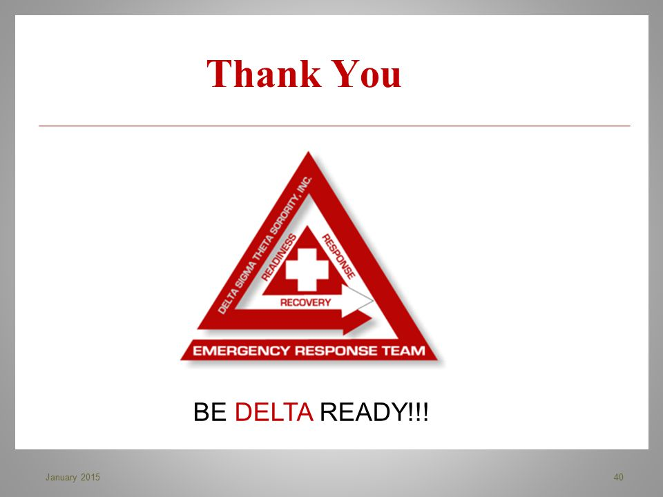 Thank You BE DELTA READY!!! January 2015